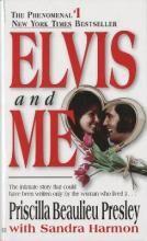 Elvis and Me by Priscilla Presley