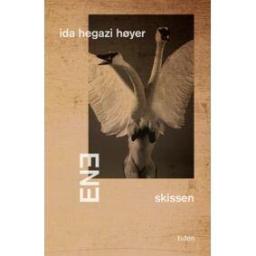Ida Hegazi Høyer Ene - skissen: roman