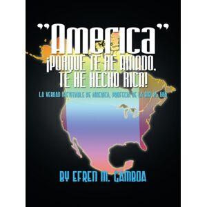 "Efren M. Gamboa ""America"" !Porque Te He Amad"