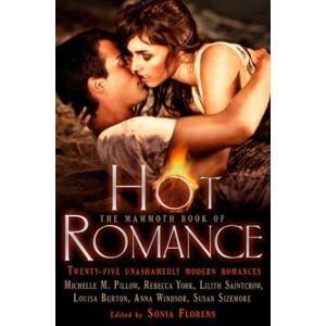 Sonia Florens Mammoth Book of Hot Romance