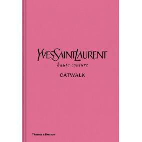 New Mags Yves Saint Laurent Catwalk Coffee Table Book Rosa