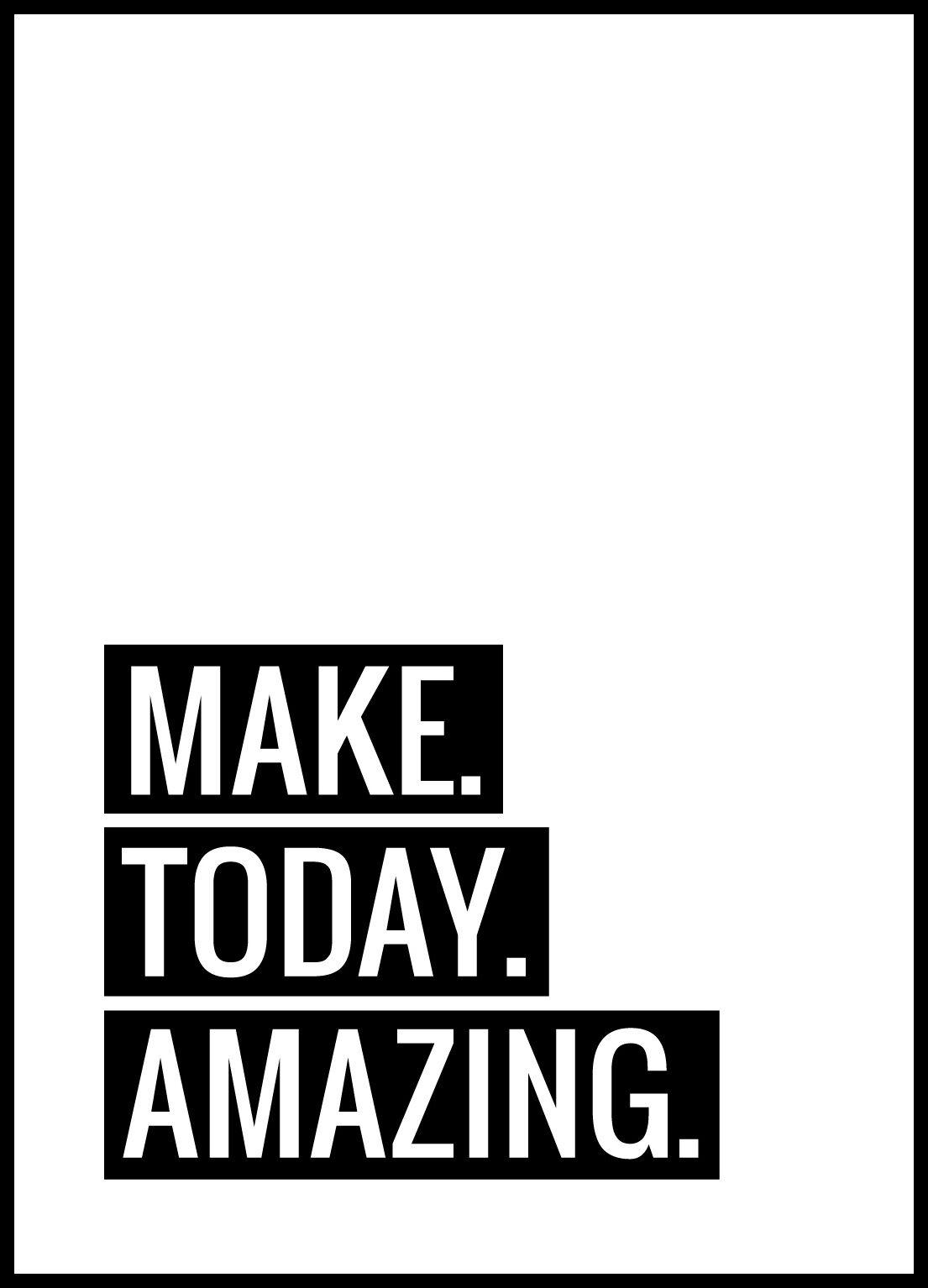 Bildverkstad Make Today Amazing