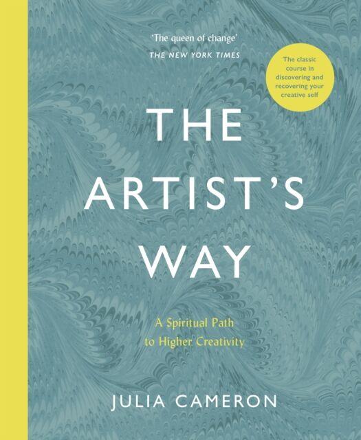 The Artist's Way - A Spiritual Path to Higher Creativity