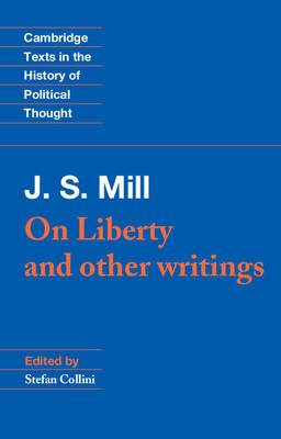 J. S. Mill: 'On Liberty' and Other Writings