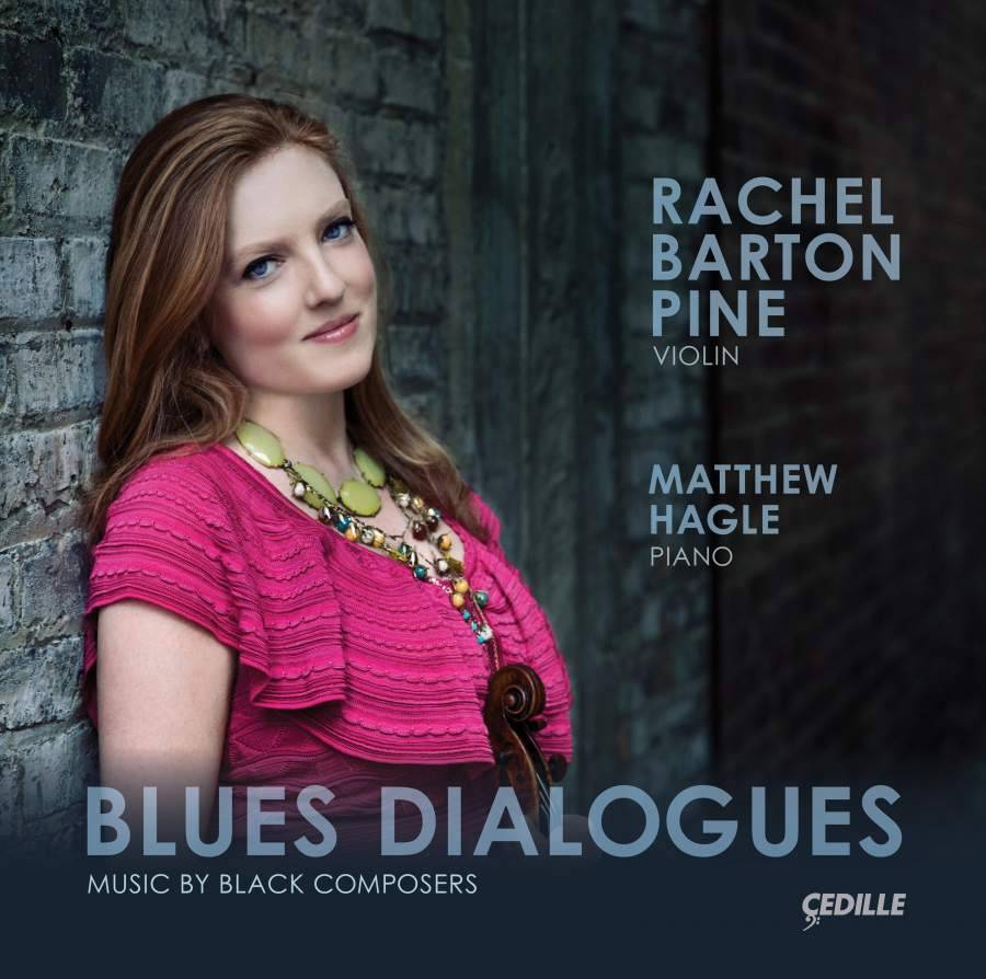 Blues Dialogues: Music By Black Composers