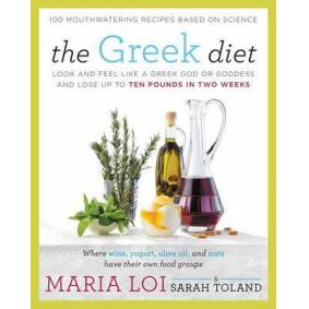 The Greek Diet - Look and Feel like a Greek God or Goddess and Lose up to Ten Pounds in Two Weeks