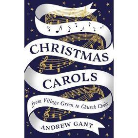 Christmas Carols - From Village Green to Church Choir