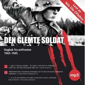 Den glemte soldat - dagbok fra østfronten 1942-1945