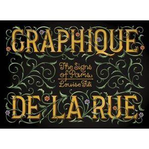Graphique de la Rue - The Signs of Paris
