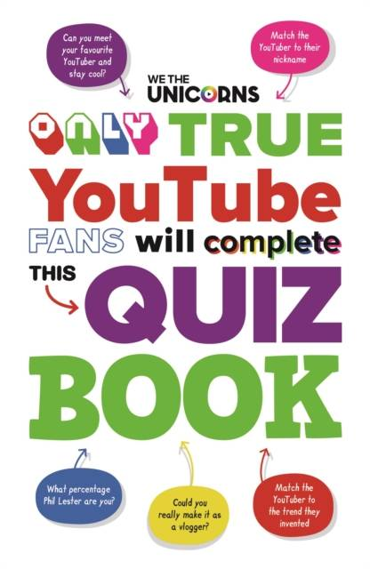 We The Unicorns: Only True YouTube Fans Will Complete This Q