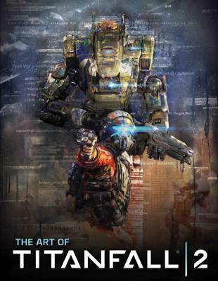 ART The Art of Titanfall 2