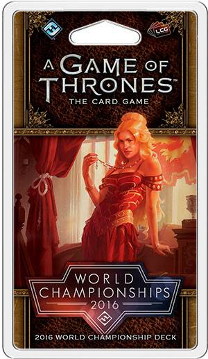 Game of Thrones TCG World Cup 2016 Deck The Card Game 2016 World Championships