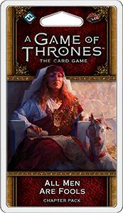 Game of Thrones TCG All Men Are Fools Utvidelse til Game of Thrones Card Game