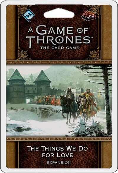 Game of Thrones TCG Things We Do For Lov Utvidelse til Game of Thrones Card Game
