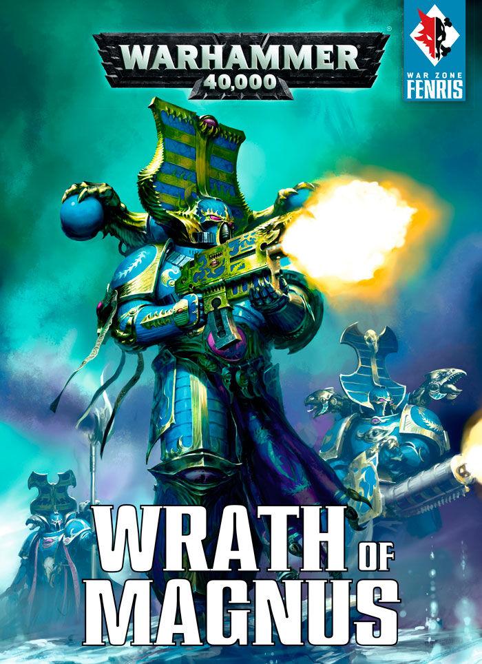 Zone Wrath of Magnus (Bok) War Zone Fenris Warhammer 40K