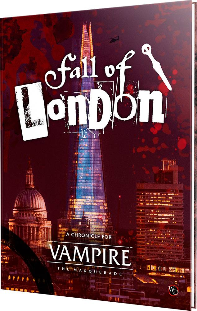 Vampire Masquerade The Fall of London 5th Edition - Chronicle Sourcebook