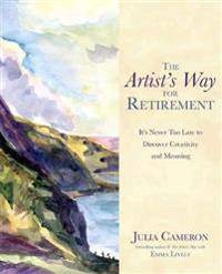 Cameron Julia The Artist's Way for Retirement (178180561X)