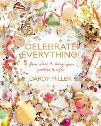 Miller, Darcy Celebrate Everything! (0062388754)