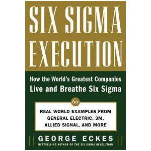 Sigma Eckes, George Six Sigma Execution (0071453644)