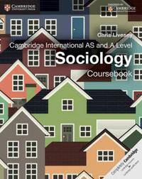 Livesey, Chris Cambridge International AS and A Level Sociology Coursebook (1107673399)