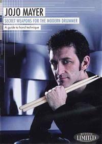 Mayer, Jojo Secret Weapons for the Modern Drummer (142342882X)