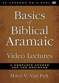 Van Pelt, Miles V. Basics of Biblical Aramaic Video Lectures (0310520665)