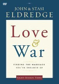 Eldredge, John Love & War (0310329132)