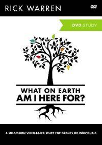 Warren, Rick What on Earth Am I Here For?: A DVD Study (0310696194)