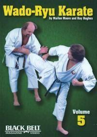 Moore, Marlon Wado-Ryu Karate, Vol. 5 (1581332823)
