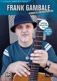Gambale, Frank Frank Gambale -- Acoustic Improvisation: DVD (0739046918)