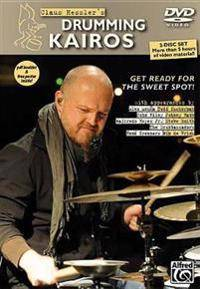 Hessler, Claus Claus Hessler's Drumming Kairos: Get Ready for the Sweet Spot! (English/German Language Edition), 2 DVDs, PDF Booklet, & Poster (3943638537)