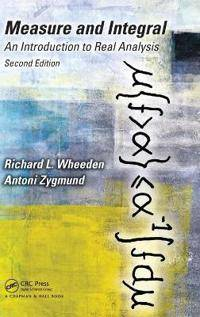 Wheeden, Richard L. Measure and Integral (1498702899)