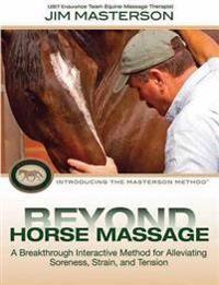 Masterson, Jim Beyond Horse Massage (1570765367)
