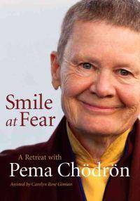Chodron Pema Smile at Fear (1590309510)