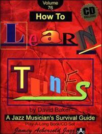 Baker, David David Baker - How to Learn Tunes (1562242342)