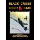 Bergstrom, Christer Black Cross Red Star -- Air War Over the Eastern Front (9188441210)