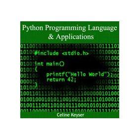 Keyser, Celine Python Programming Language & Applications (8132317580)