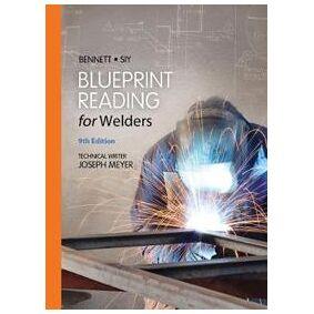 Bennett, A.E. Blueprint Reading for Welders, Spiral bound Version (1133605788)