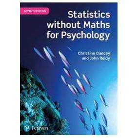 Dancey, Professor Christine Statistics Without Maths for Psychology (1292128852)