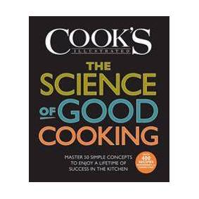 Cook's Illustrated The Science of Good Cooking (1933615982)