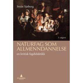 Sjøberg, Svein Naturfag som allmenndannelse (820544479X)