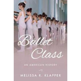 Klapper, Melissa R. Ballet Class (0190908688)