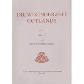 Thunmark-Nylén, Lena Die Wikingerzeit Gotlands IV:1 : Katalog (9117402301)