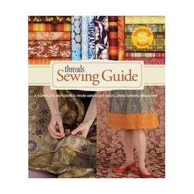 Baumgartel, Beth Threads Sewing Guide: A Complete Reference from America's Best-Loved Sewing Magazine (1600851444)
