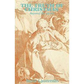 Laurentin, Rene The Truth of Christmas (0932506348)