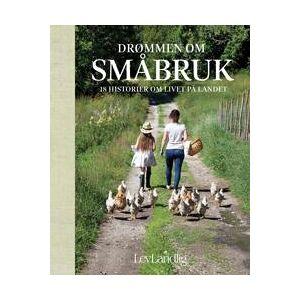 Lev landlig: Drømmen om småbruk (8242964432)