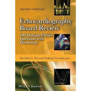 Pai Ramdas G. Echocardiography Board Review (1118515609)