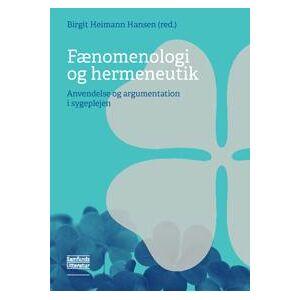 (red.), Birgit Heimann Hansen Fænomenologi og hermeneutik (8759333529)
