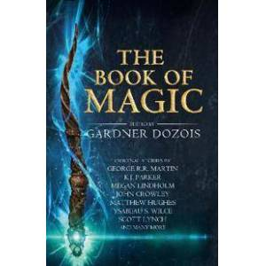 Dozois, Gardner The Book of Magic: A Collection of Stories (0008295808)
