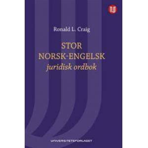 Craig, Ronald L. Stor norsk-engelsk juridisk ordbok = Norwegian-English law dictionary : with English-Norwegian index (8200129233)